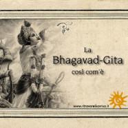 La Bhagavad-gita, oggi come ieri.