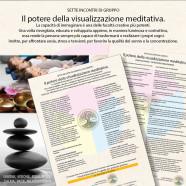 Sette incontri: Il potere della visualizzazione meditativa